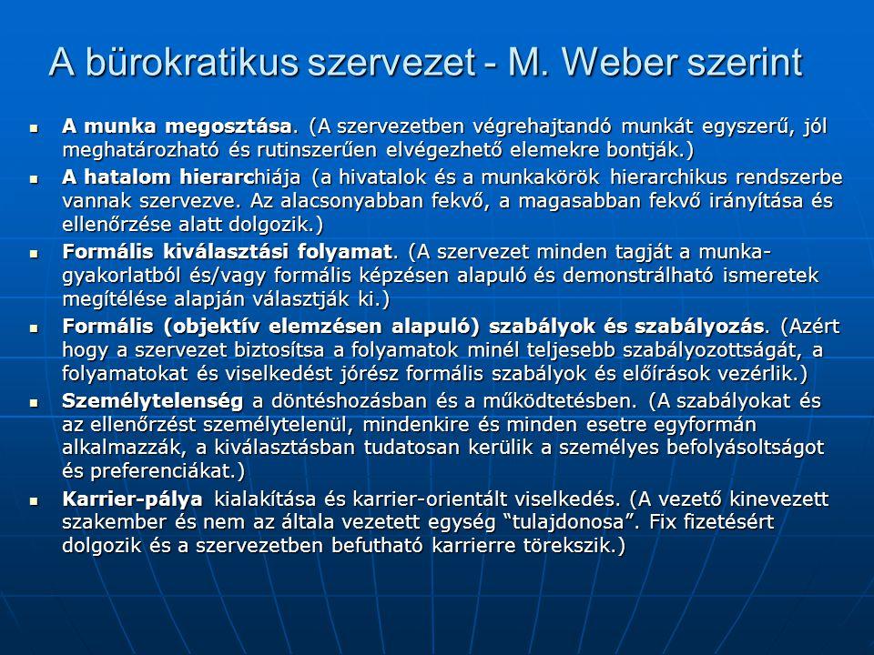 A bürokratikus szervezet - M. Weber szerint