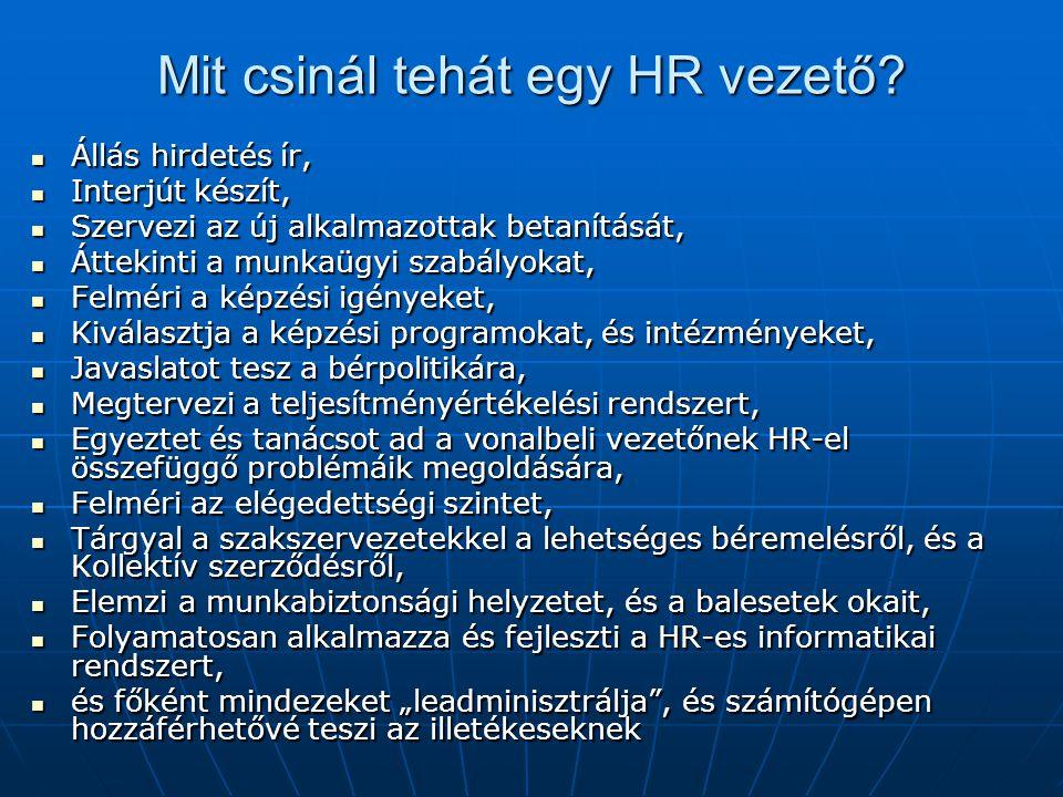 Mit csinál tehát egy HR vezető