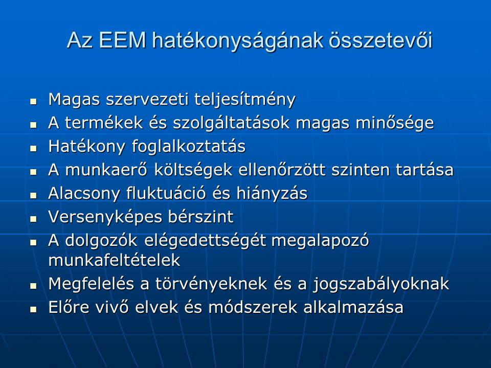 Az EEM hatékonyságának összetevői
