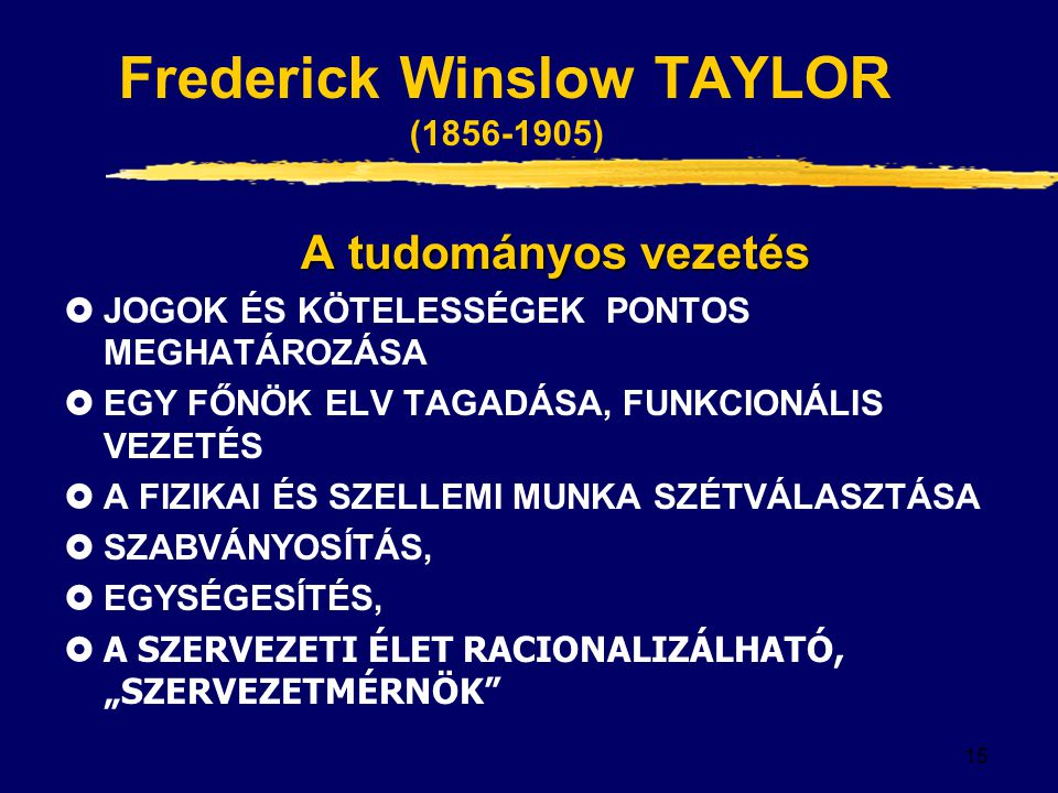 Frederick Winslow TAYLOR (1856-1905)