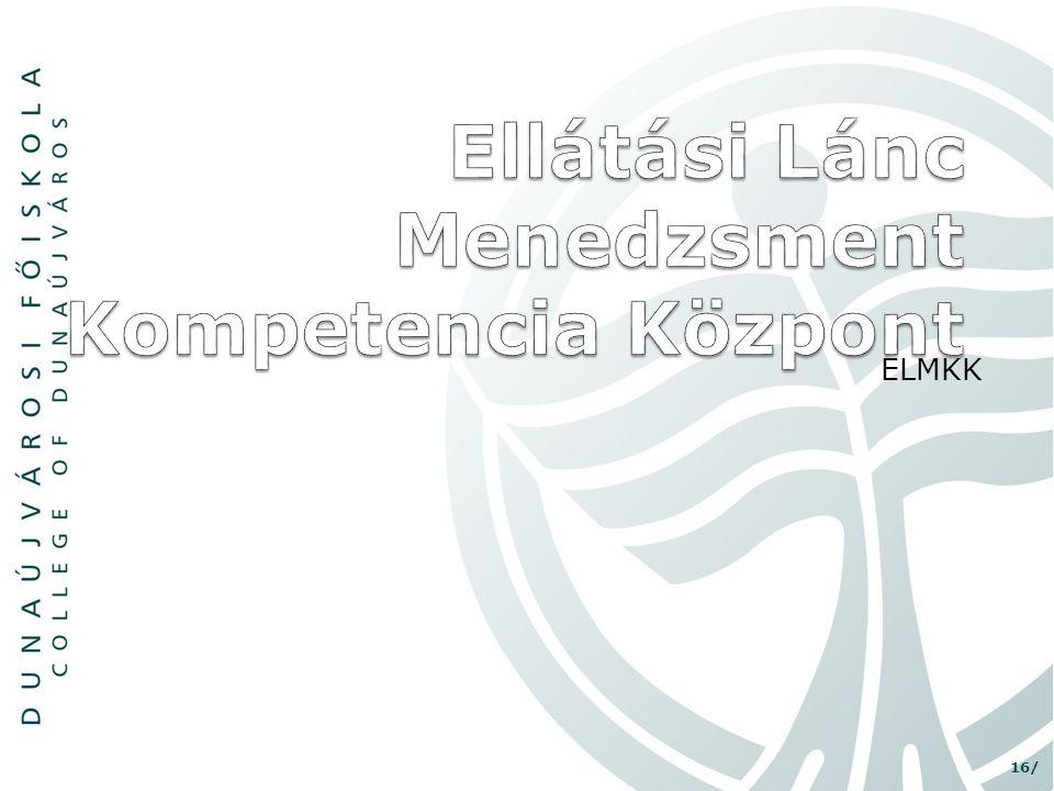 Ellátási Lánc Menedzsment Kompetencia Központ