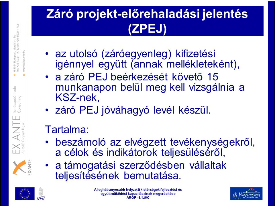 Záró projekt-előrehaladási jelentés (ZPEJ)