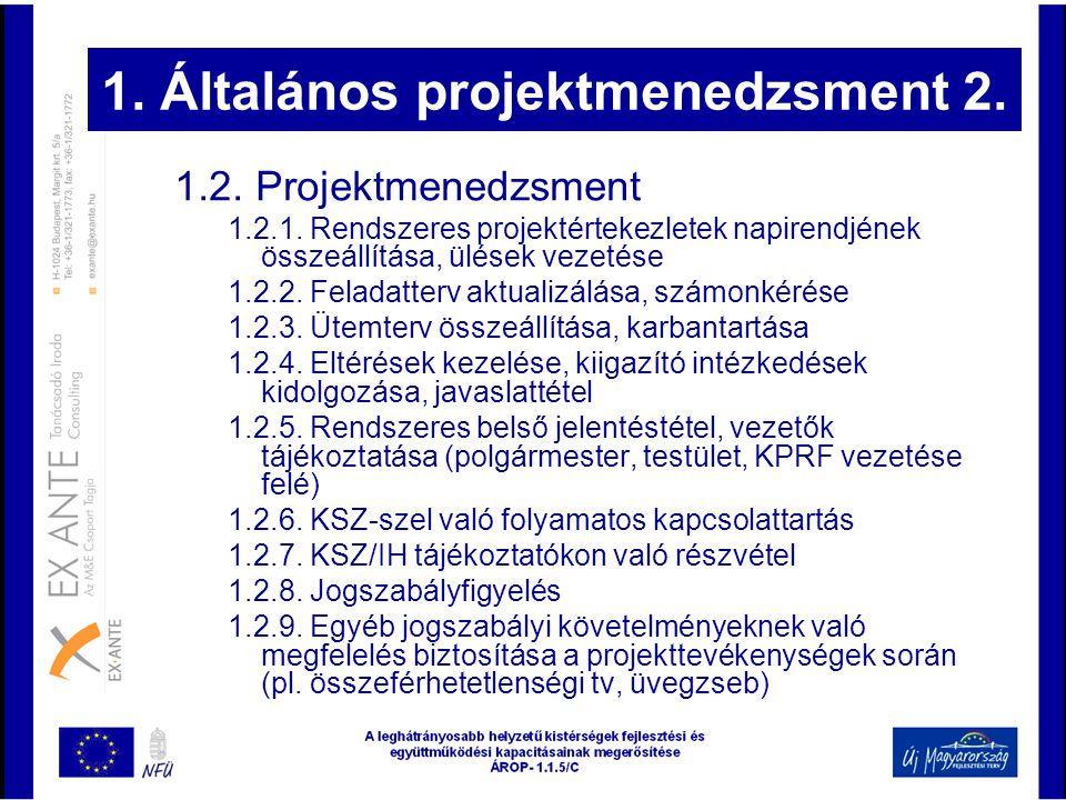 1. Általános projektmenedzsment 2.