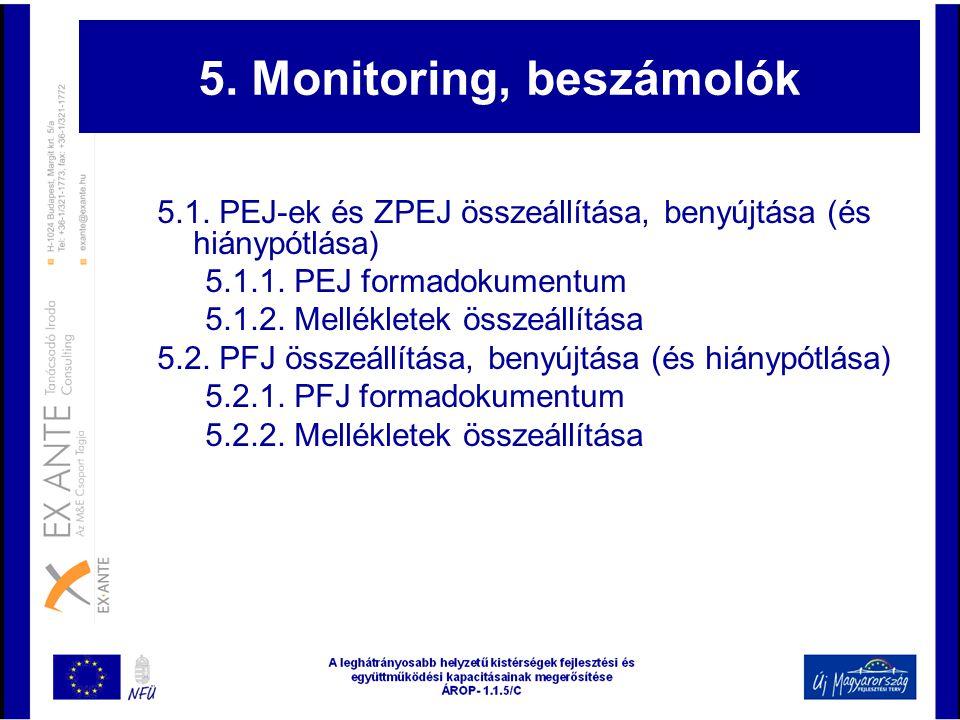 5. Monitoring, beszámolók