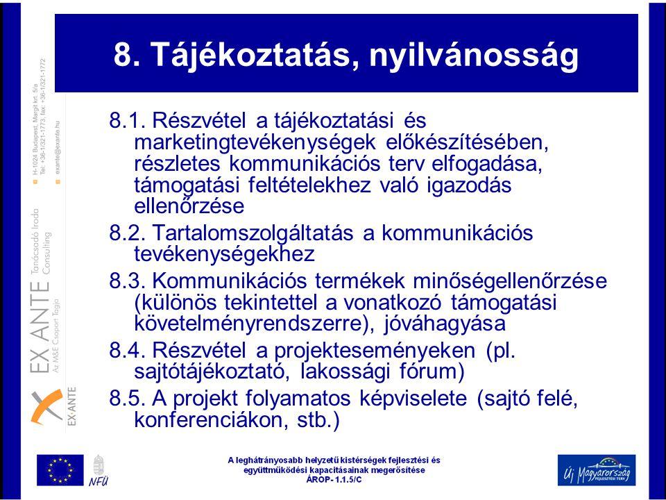 8. Tájékoztatás, nyilvánosság
