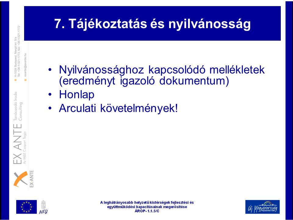 7. Tájékoztatás és nyilvánosság