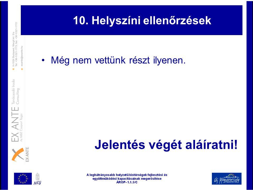 10. Helyszíni ellenőrzések