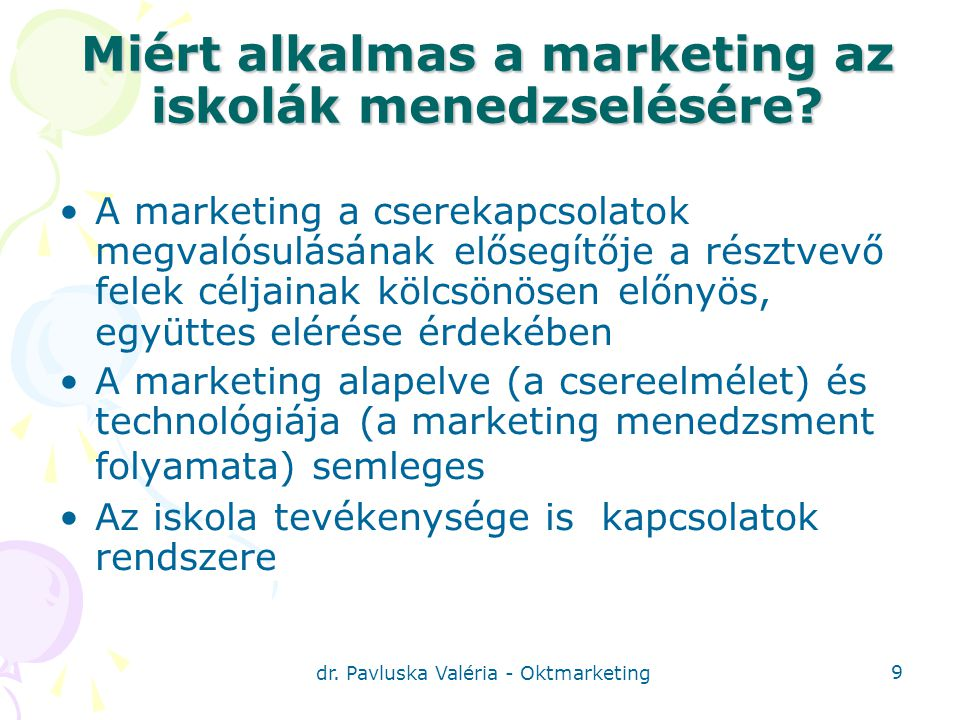 Miért alkalmas a marketing az iskolák menedzselésére