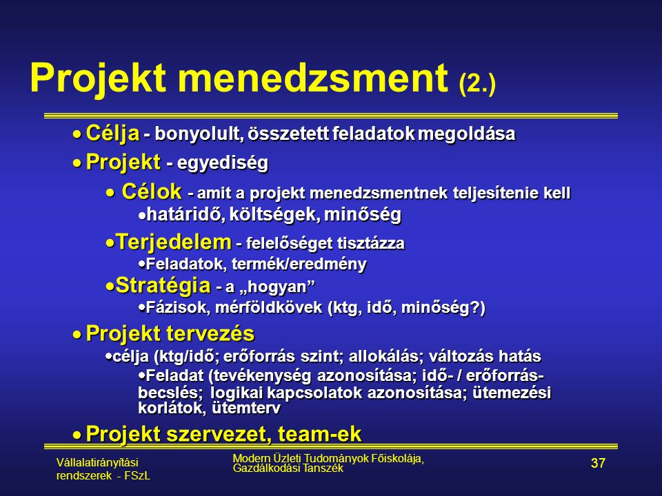 Projekt menedzsment (2.)