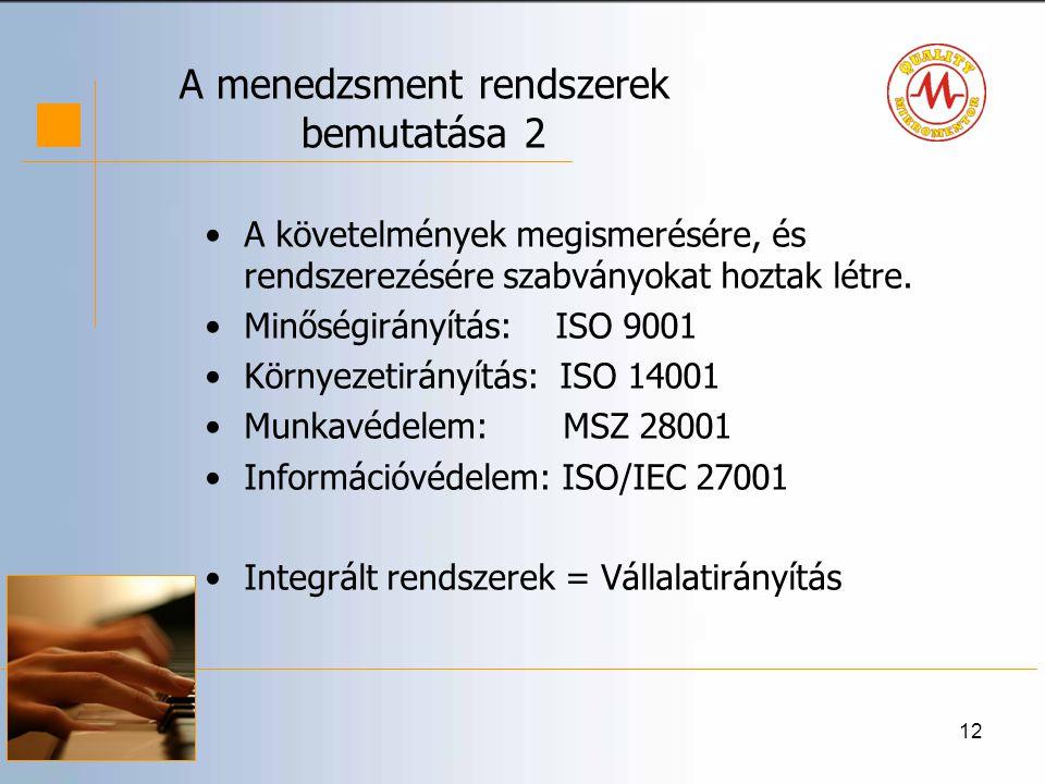 A menedzsment rendszerek bemutatása 2
