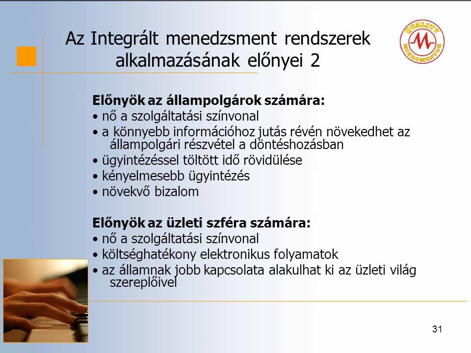 Az Integrált menedzsment rendszerek alkalmazásának előnyei 2