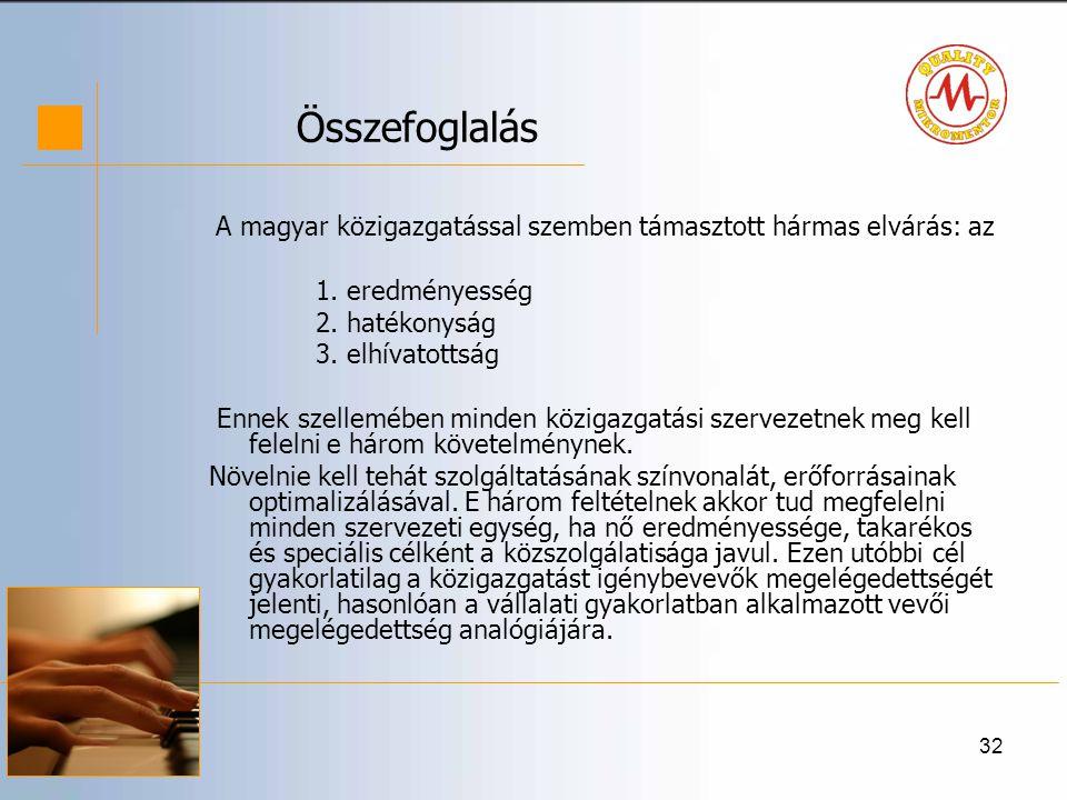A magyar közigazgatással szemben támasztott hármas elvárás: az