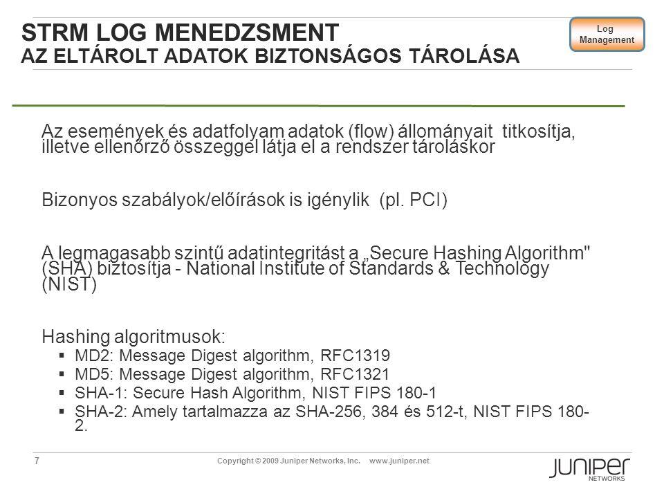 STRM Log menedzsment Az eltárolt adatok biztonságos tárolása