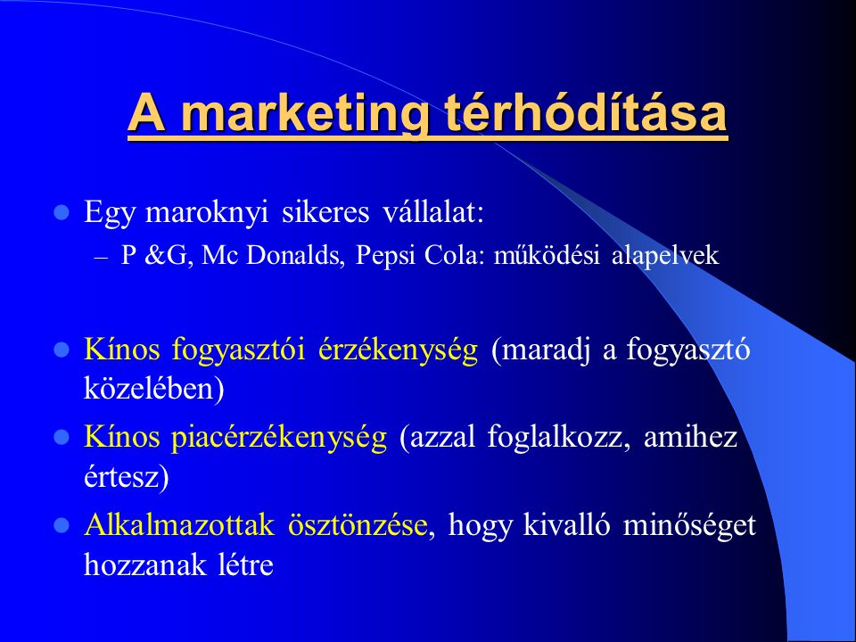 A marketing térhódítása