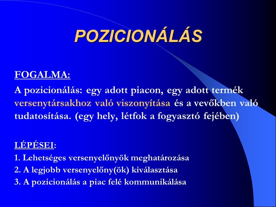 POZICIONÁLÁS FOGALMA: