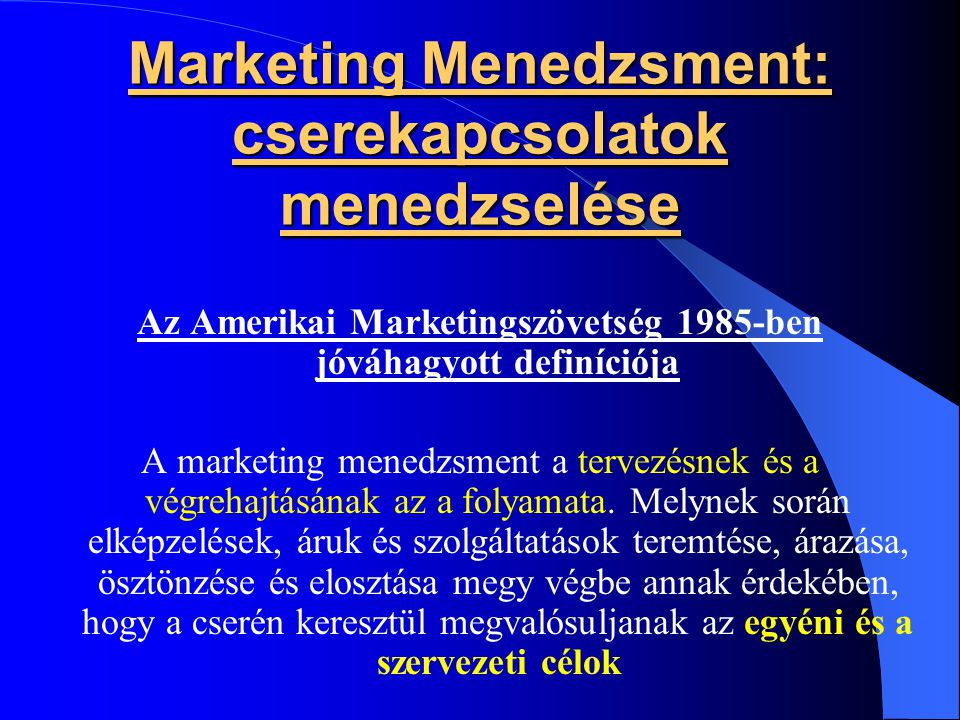 Marketing Menedzsment: cserekapcsolatok menedzselése