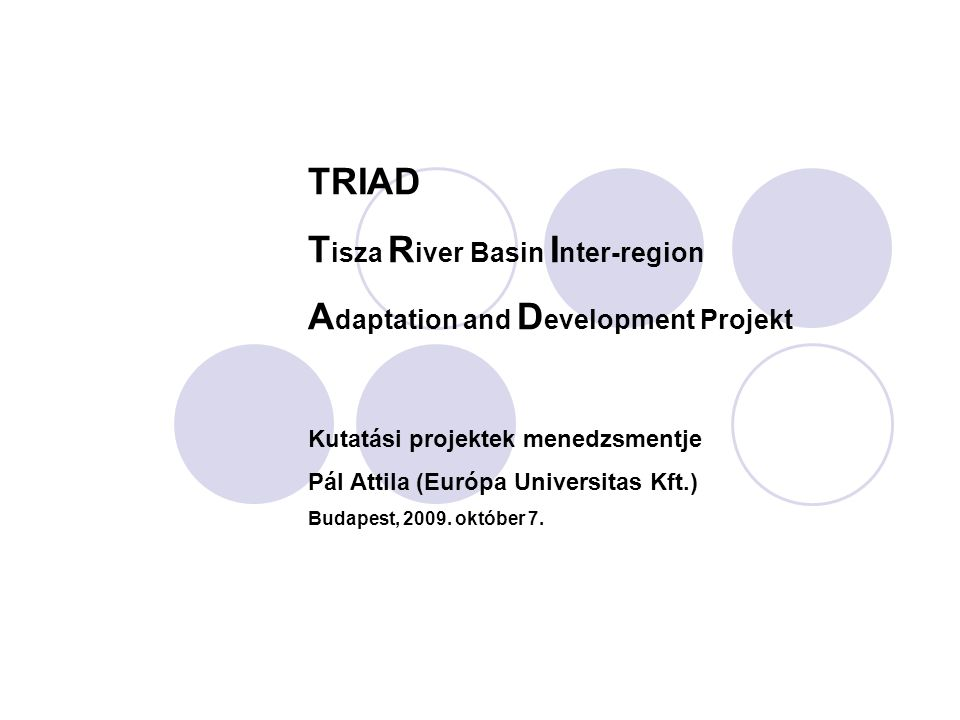 Tisza River Basin Inter-region Adaptation and Development Projekt