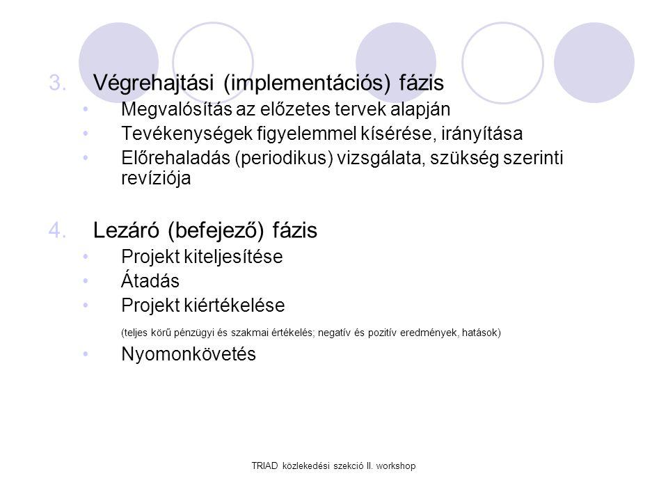 TRIAD közlekedési szekció II. workshop