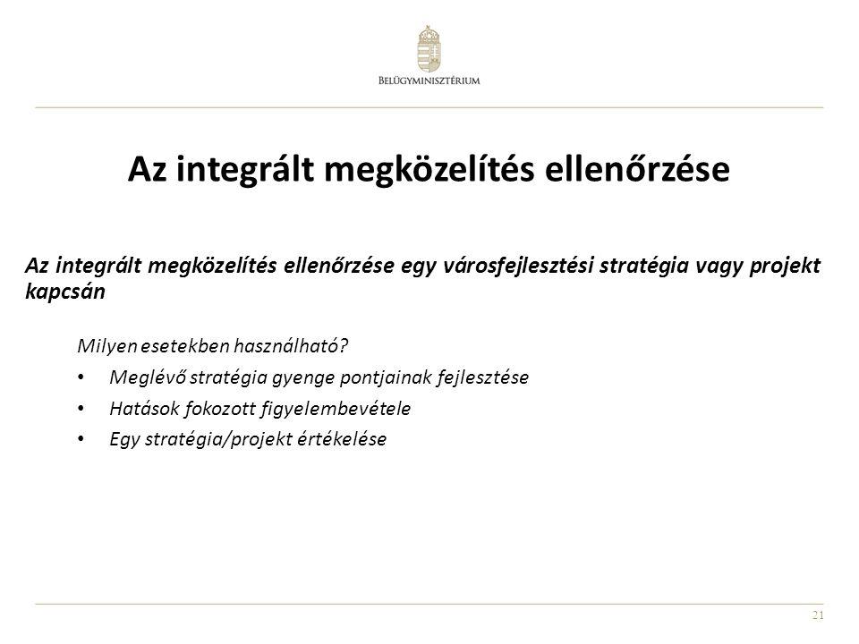 Az integrált megközelítés ellenőrzése