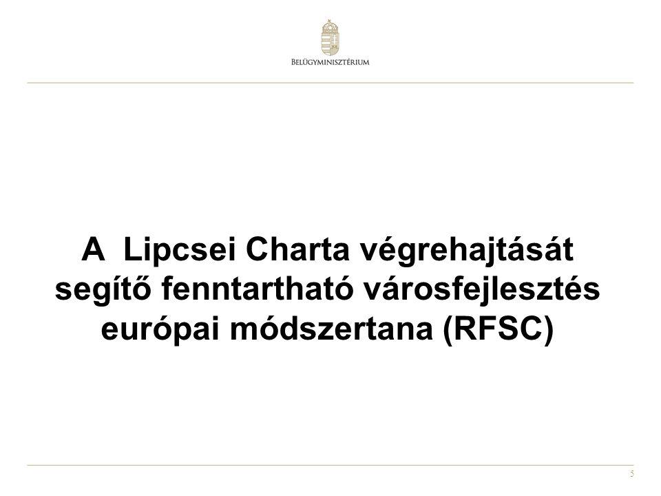 A Lipcsei Charta végrehajtását segítő fenntartható városfejlesztés európai módszertana (RFSC)
