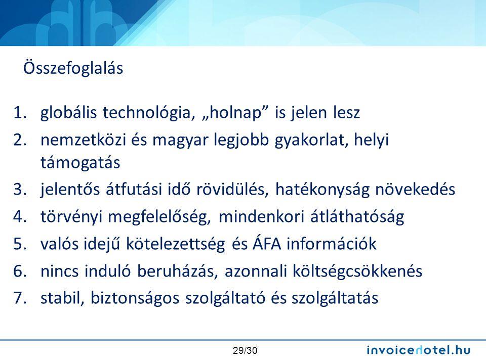 """Összefoglalás globális technológia, """"holnap is jelen lesz. nemzetközi és magyar legjobb gyakorlat, helyi támogatás."""