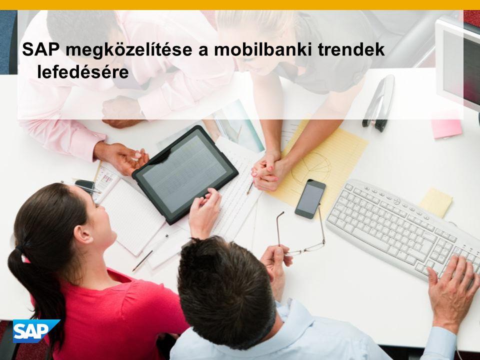 SAP megközelítése a mobilbanki trendek lefedésére