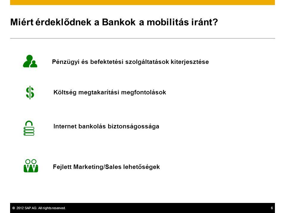 Miért érdeklődnek a Bankok a mobilitás iránt
