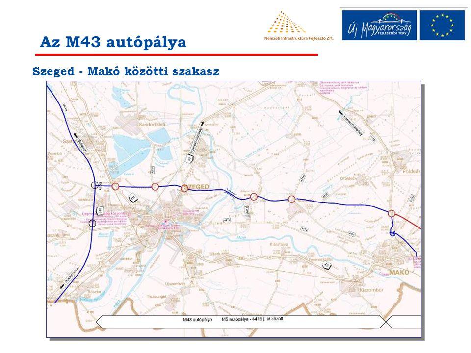 Az M43 autópálya Szeged - Makó közötti szakasz
