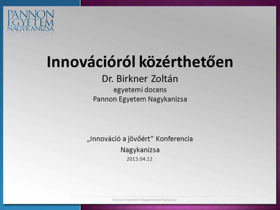 """""""Innováció a jövőért Konferencia Nagykanizsa 2013.04.12."""
