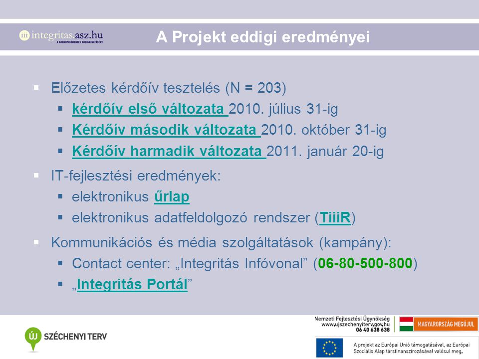 A Projekt eddigi eredményei