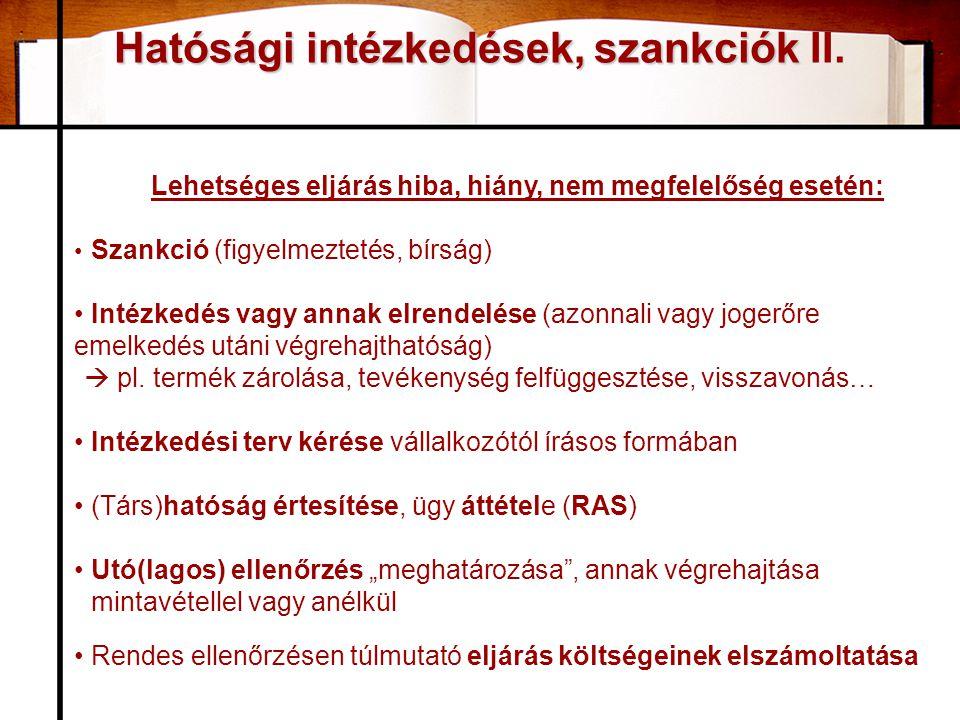 Hatósági intézkedések, szankciók II.