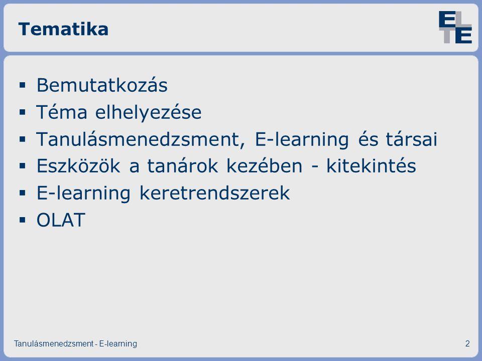 Tanulásmenedzsment, E-learning és társai