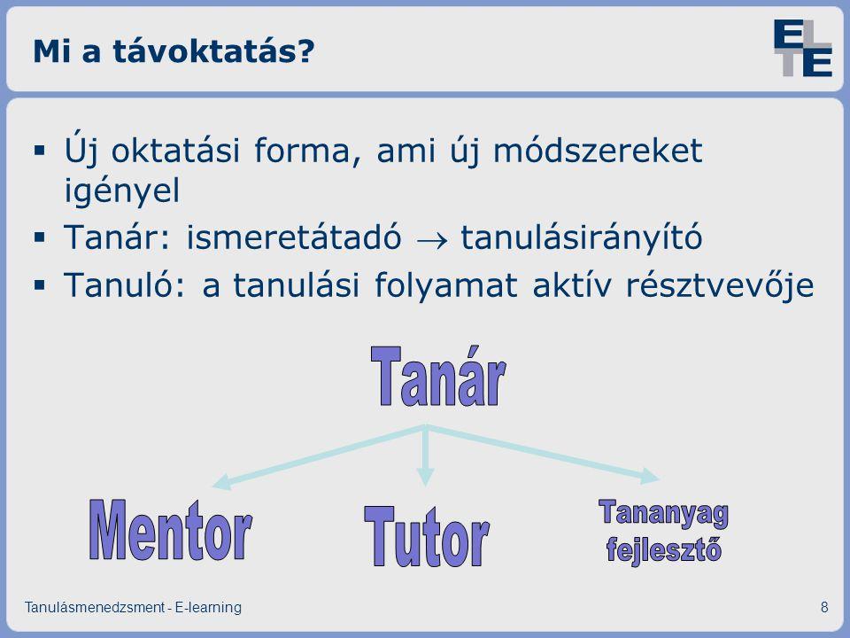 Tanár Mentor Tutor Új oktatási forma, ami új módszereket igényel