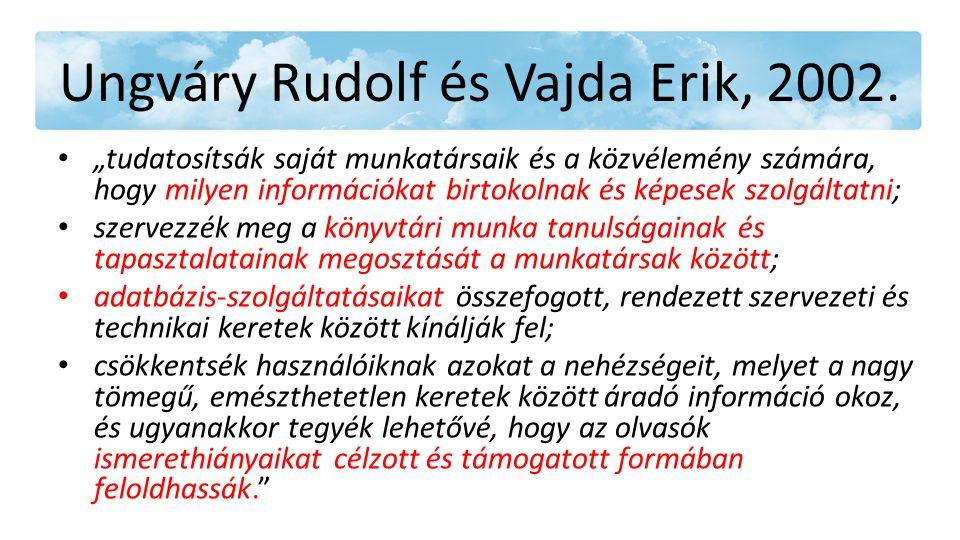 Ungváry Rudolf és Vajda Erik, 2002.