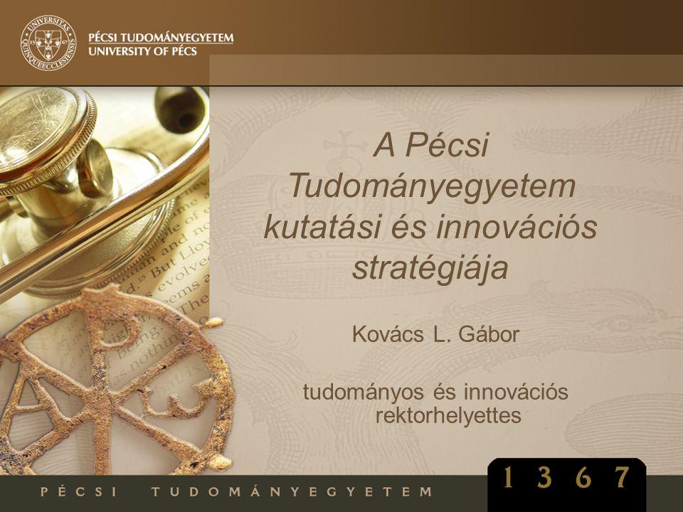 A Pécsi Tudományegyetem kutatási és innovációs stratégiája