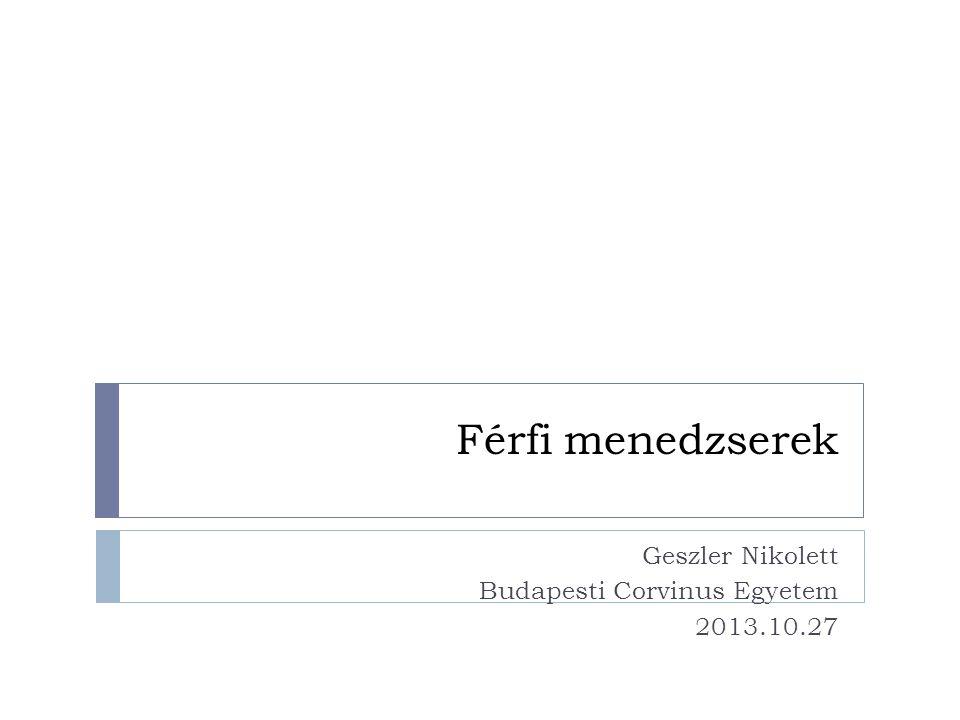 Geszler Nikolett Budapesti Corvinus Egyetem 2013.10.27