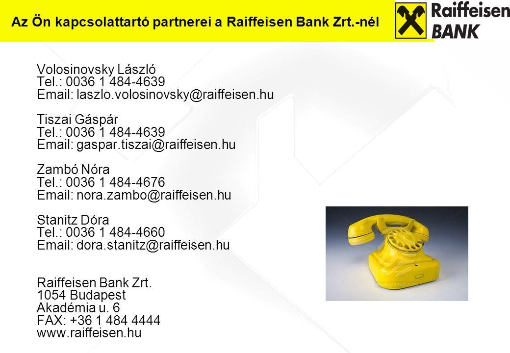 Az Ön kapcsolattartó partnerei a Raiffeisen Bank Zrt.-nél