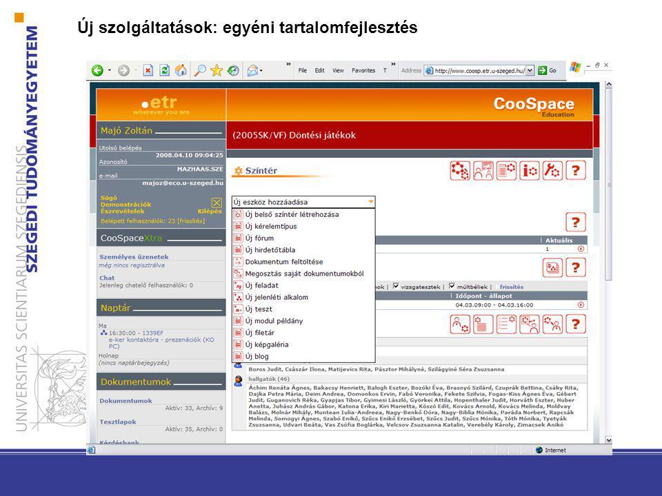 Új szolgáltatások: egyéni tartalomfejlesztés
