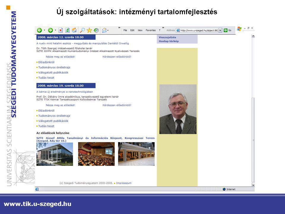 Új szolgáltatások: intézményi tartalomfejlesztés