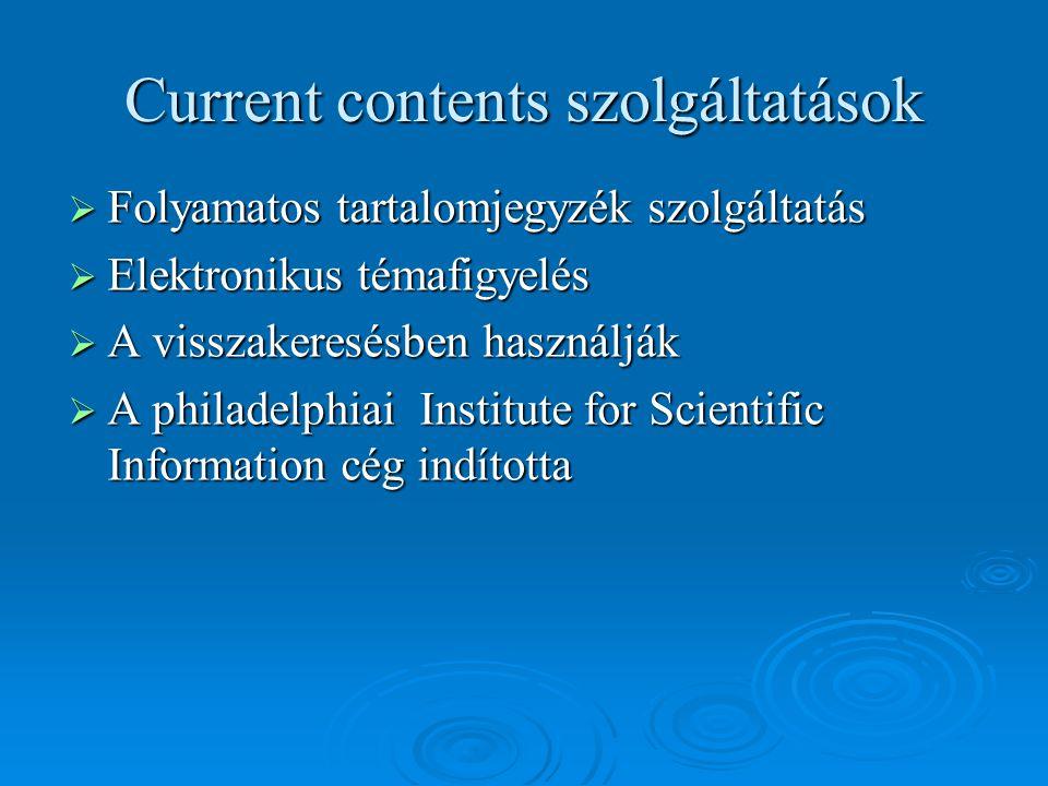 Current contents szolgáltatások