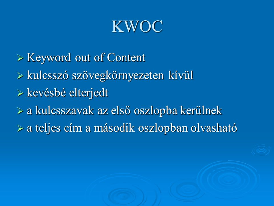 KWOC Keyword out of Content kulcsszó szövegkörnyezeten kívül