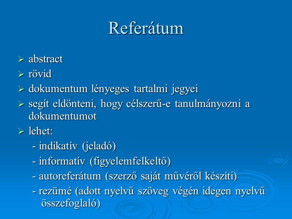 Referátum abstract rövid dokumentum lényeges tartalmi jegyei