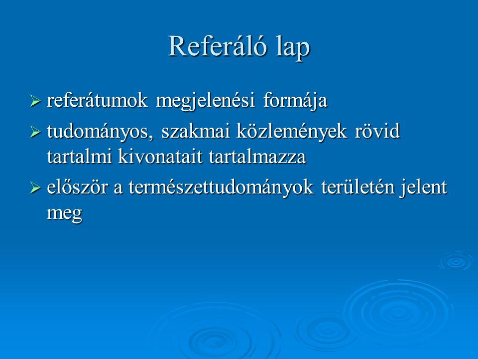 Referáló lap referátumok megjelenési formája