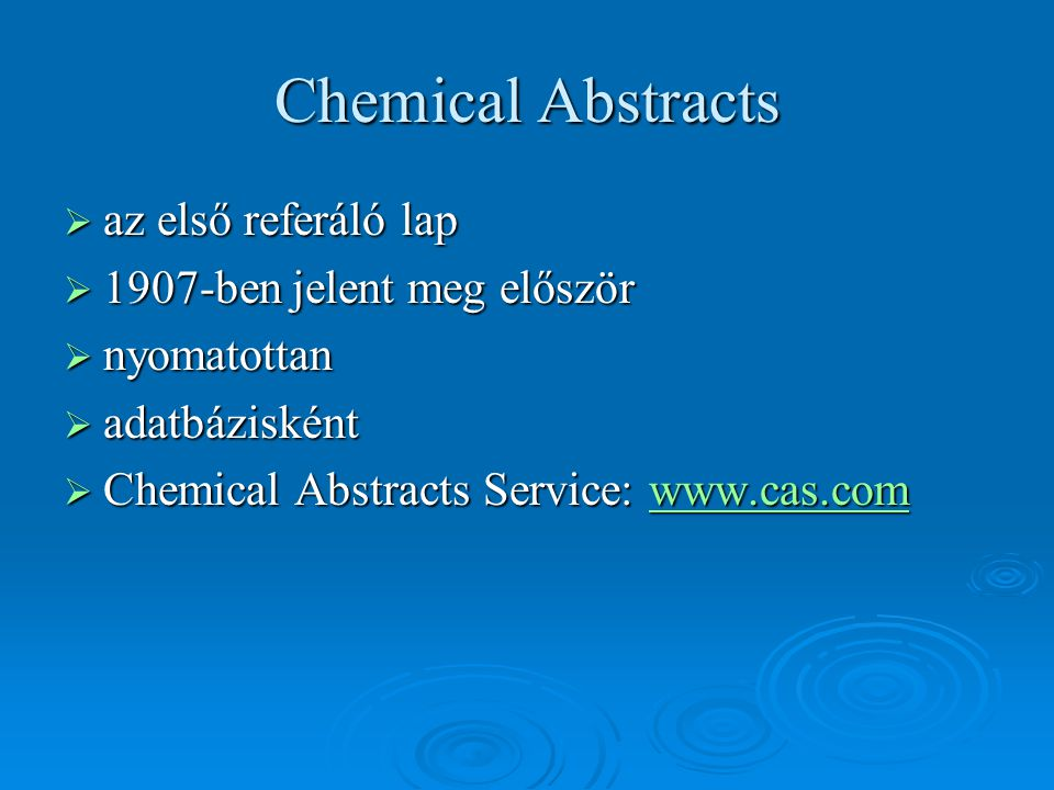 Chemical Abstracts az első referáló lap 1907-ben jelent meg először