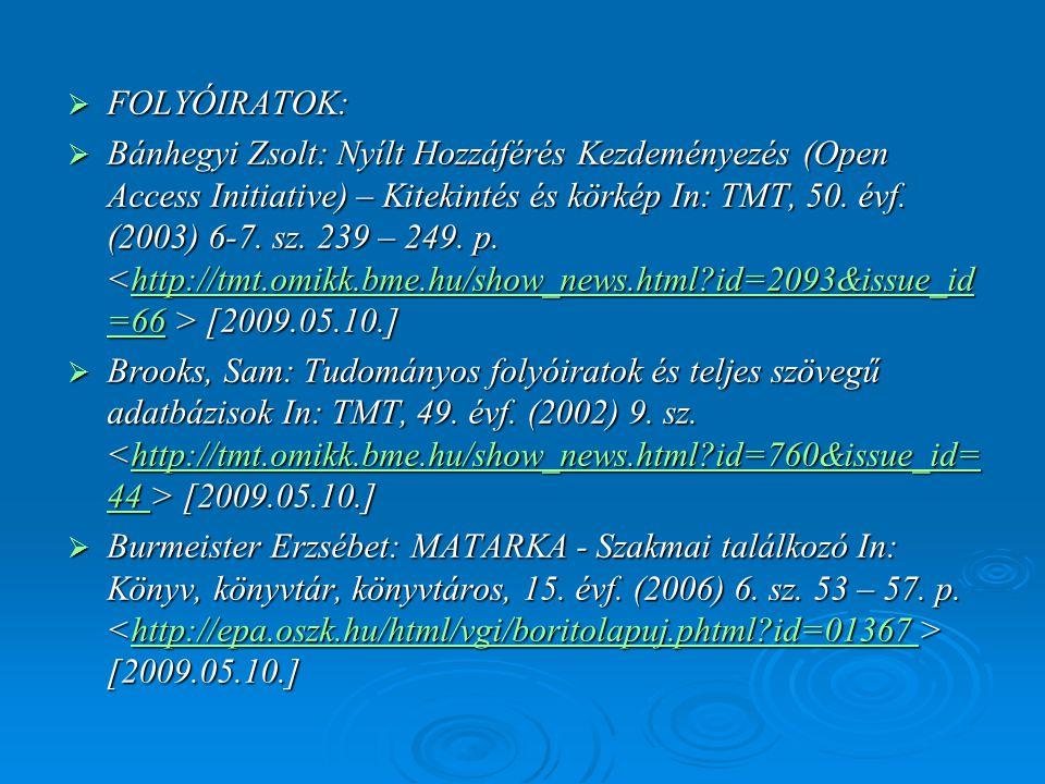 FOLYÓIRATOK: