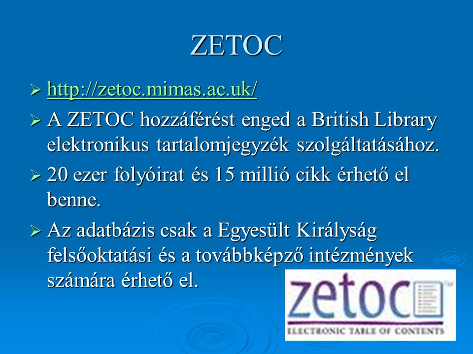 ZETOC http://zetoc.mimas.ac.uk/