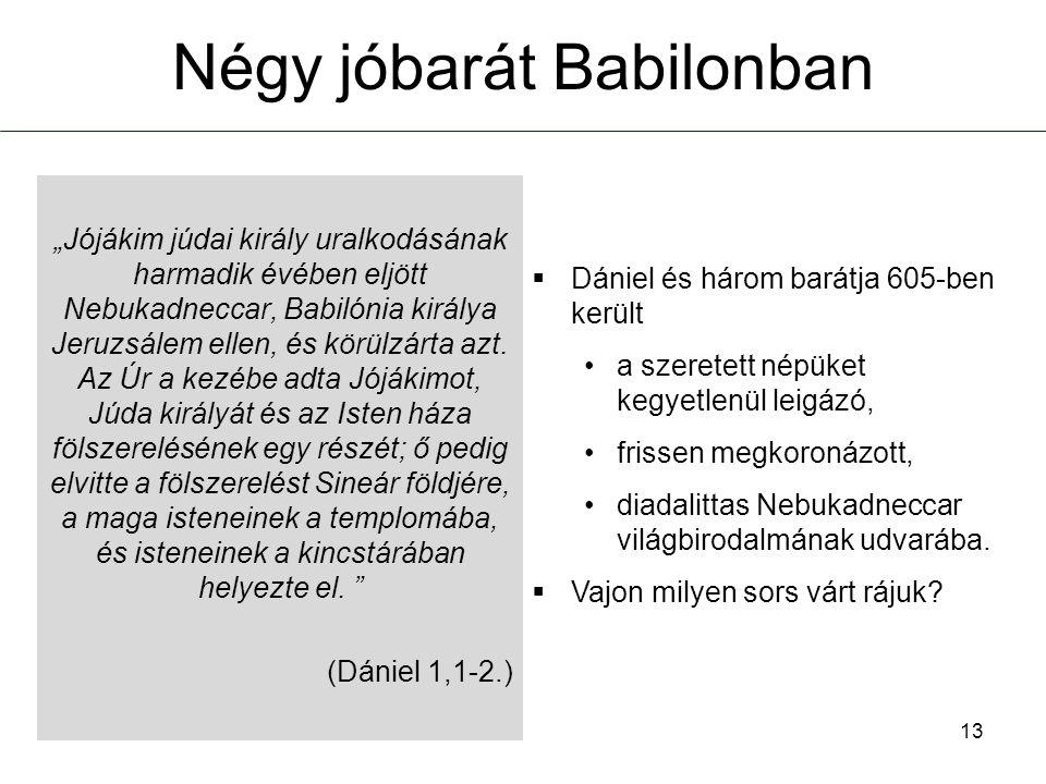 Négy jóbarát Babilonban