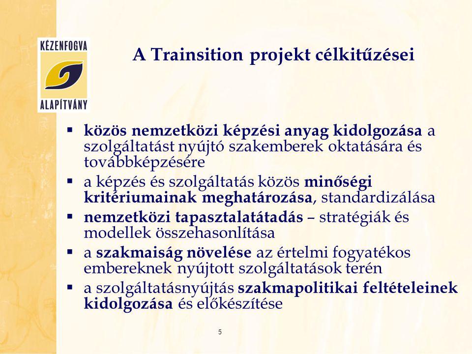 A Trainsition projekt célkitűzései