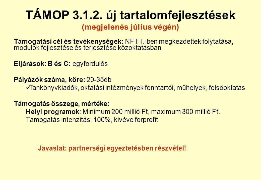 TÁMOP 3.1.2. új tartalomfejlesztések (megjelenés július végén)