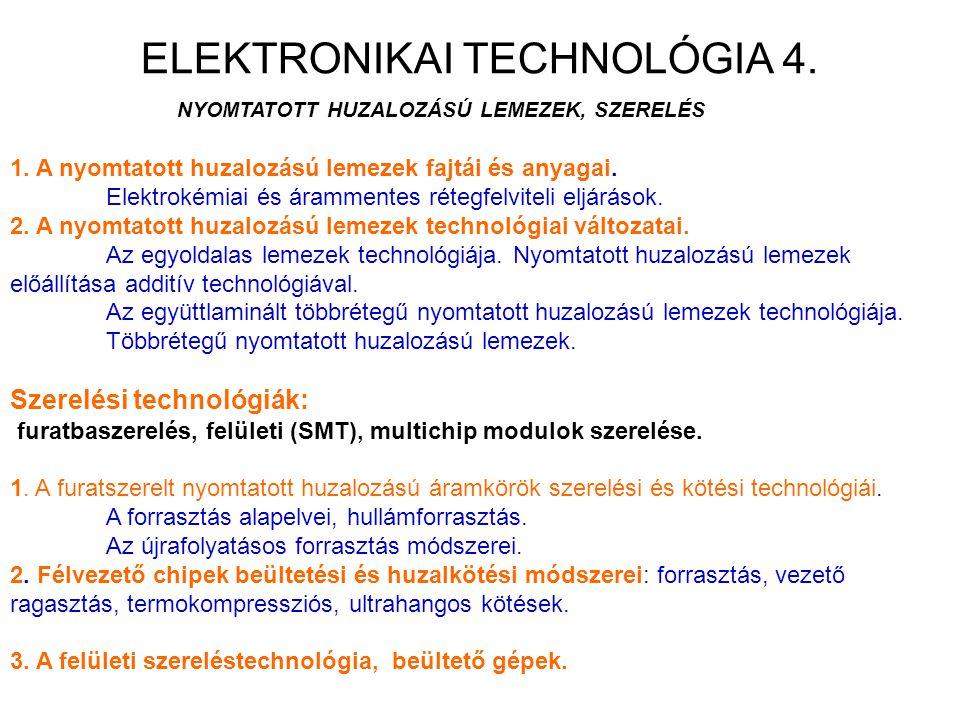 ELEKTRONIKAI TECHNOLÓGIA 4.